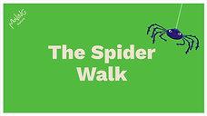 The Spider Walk
