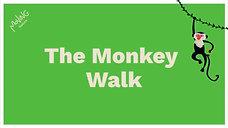 The Monkey Walk