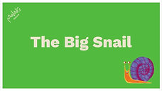 The Big Snail
