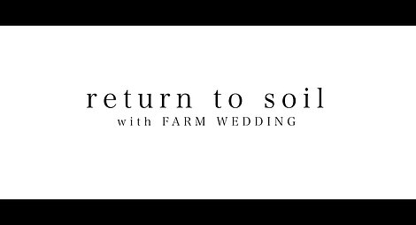 return to soil with FARM WEDDING