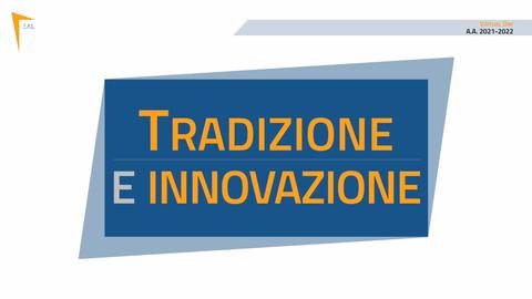 EAL - Virtual Day - 2021-2022 - Tradizione e Innovazione_2