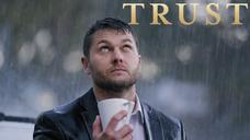 TRUST Official Trailer