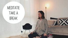 Meditatie - Take a Break