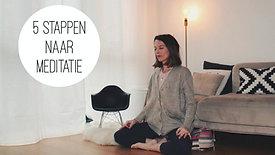 5 stappen naar meditatie