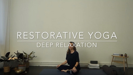 Restorative - Deep relaxation