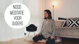 Nood-meditatie voor ouders