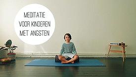 Meditatie - Voor kinderen met angsten