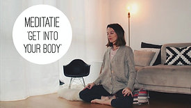 Meditatie - Get into your body