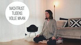 Meditatie - Een goede nachtrust tijdens volle maan