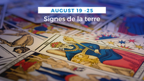 Tarot hebdo des signes de terre (Taureau, Vierge et Capricorne)
