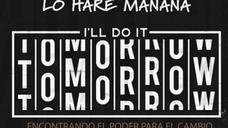 """""""Lo haré mañana"""" parte 1"""