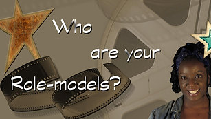 Who are your Role-models?