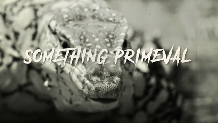 Something Primeval - Teaser