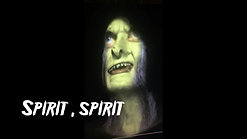 Spirits are you there?