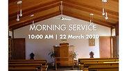 Morning Worship (22 March 2020)