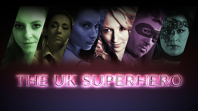 UK SUPERHERO - Vlog