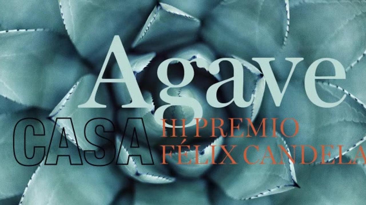 """Premio Félix Candela """"Casa Agave"""""""