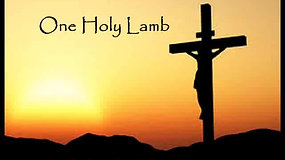 ONE HOLY LAMB