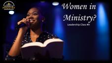 Leadership #9: Women in Ministry?