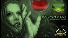 Spiritual Warfare #3: The Serpent in Eden