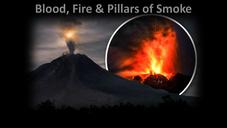 Blood, Fire & Pillars of Smoke