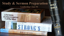 Leadership #6: Study & Sermon Preparation