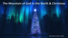 The Mountain of God in the North & Christmas