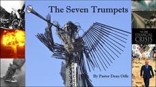 The Seven Trumpets of Revelation by Pastor Dean Odle