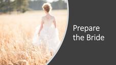 Prepare the Bride