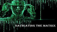Navigating the Matrix by Jordan Winsor