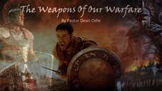 Demons & Deliverance Part 5: Weapons of Our Warfare