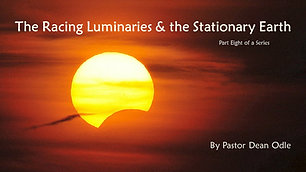 The Racing Luminaries & the Stationary Earth