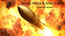 Russia, Persia & Israel 2019