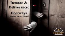 Spiritual Warfare #7: Doorways