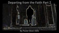 Departing from the Faith (Part 2)