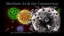 Matthew 24 & the Coronavirus