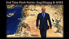 End Time Flash Point: Gog/Magog & WW3