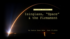 """Isinglass, """"Space"""" & the Firmament"""
