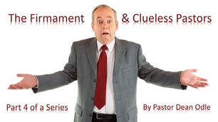 The Firmament & Clueless Pastors
