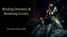Binding Demons & Breaking Curses