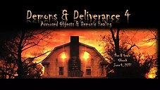 Demons & Deliverance Part 4: Accursed Objects & Demonic Healing