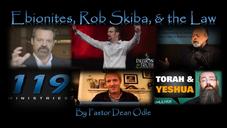 Ebionites, Rob Skiba, & the Law