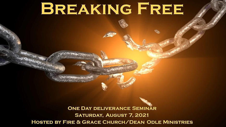 Breaking Free: One-Day Deliverance Seminar