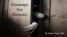 Breaking Free #3: Doorways for Demons