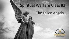 Spiritual Warfare #2: The Fall of Satan & His Angles