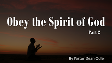 Obey the Spirit of God (Part 2)