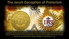 The Jesuit Deception of Preterism