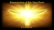Demonstrations of the Holy Ghost Power