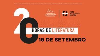 20 HORAS DE LITERATURA - Dia 15 de Setembro - Protagonismo, Sustentabilidade, Terrorismo e Empatia