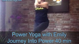Power Yoga with Emily - Journey Into Power 40min - Flip the Script